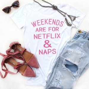 """Perfect Weekend"" T-Shirt"